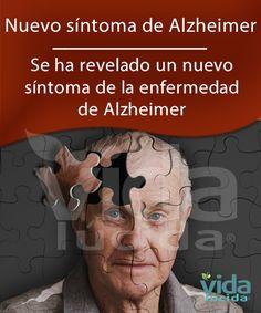 Nuevo síntoma de la enfermedad de Alzheimer ha sido revelado.