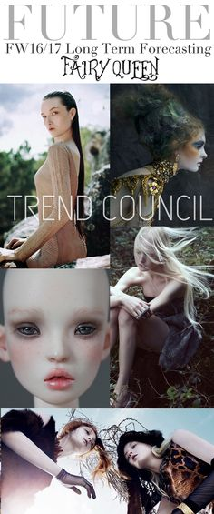 TREND COUNCIL:  FW16/17 Long Term Forecasting, Fairy Queen