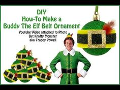 How-To Make a Buddy The Elf Belt Ornament - YouTube