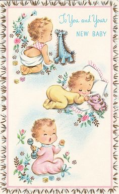 Vintage baby cards are so cute. Vintage Greeting Cards, Vintage Postcards, Decoupage Vintage, Dibujos Baby Shower, Scrapbook Bebe, Motif Vintage, Baby Illustration, Images Vintage, Old Cards