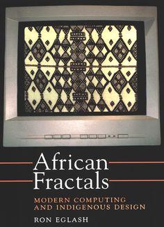 Los fractales africanos introducen a los lectores en la geometría fractal y exploran sus modos de expresión en las culturas africanas.