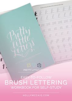 Pretty Little Letters Brush Lettering Workbook   Holly McCaig Creative
