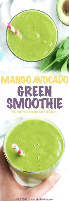 Mango Avocado Green Smoothie | green smoothie recipe | A healthy smoothie made gluten free, dairy free and vegan with spinach, mango, avocado and banana.