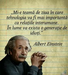 Hai sa incepem sa socializam cu vorbele nu cu telefoanele Smart Quotes, Motivational Quotes For Life, Me Quotes, Inspirational Quotes, Web Insta, Albert Einstein, True Words, Famous Quotes, Cool Words