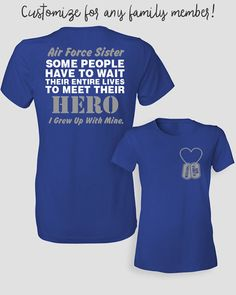 Air Force Sister Shirt Some People Have To Wait by ShirtMakers