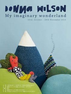 My Imaginary Wonderland at CCC Gallery in Japan - Donna Wilson Welcome Banner, Christmas Plates, Knitted Dolls, Handmade Toys, Baby Toys, Wonderland, Japan, Blog, Gallery