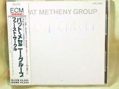 CD/Japan- PAT METHENY GROUP First Circle w/OBI RARE EARLY 1991 POCJ-2033 #ContemporaryJazzFusion