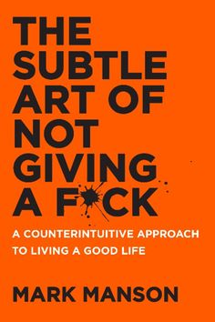 Mark Manson's new book, The Subtle Art of Not Giving a F*ck, hits bookstores on September 13th. Pre-order the book as if your life depended on it.