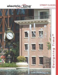 Electric  Time Company manufacturers a wide range of electric and battery powered street clocks