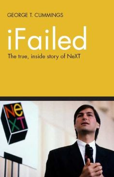 Free Kindle Book : iFailed The true, inside story of NeXT