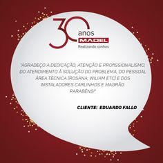 Mais um cliente satisfeito que faz parte da nossa história! #Madel30anos ❤