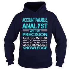 ACCOUNT PAYABLE, ANALYST-WE DO #tee #Tshirt. BUY NOW  => https://www.sunfrog.com/LifeStyle/ACCOUNT-PAYABLE-ANALYST-WE-DO-93215255-Navy-Blue-Hoodie.html?id=60505
