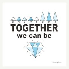 Together we can  print by ilovedoodle on Etsy