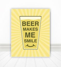 Beer Makes Me Smile Kitchen Wall Art Kitchen by BentonParkPrints, $12.00