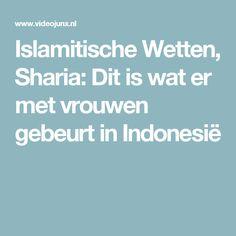 Islamitische Wetten, Sharia: Dit is wat er met vrouwen gebeurt in Indonesië