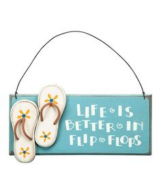 Look what I found on #zulily! 'Life is Better' Wall Sign #zulilyfinds