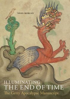 Illuminating the End of Time: The Getty Apocalypse Manuscript