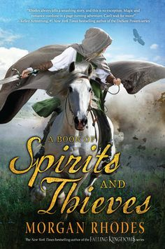 New York Times bestselling author Morgan Rhodes takes readers into exhilarating new high-fantasy territory with A BOOK OF SPIRITS AND THIEVES, an epic contemporary saga perfect for fans of Sarah J. Maas and Diana Gabaldon's Outlander.