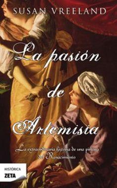 Palabras que hablan de historia | Blog de libros de historia: La pasión de Artemisia | Susan Vreeland