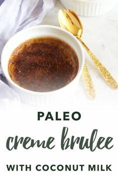 Paleo Creme Brûlée with coconut milk