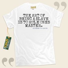 The art of being a slave is to rule ones master.-Diogenes of Sinope This excellent  words of wisdom shirt  will not go out of style. We provide you with classic  words of wisdom shirts ,  words of wisdom t shirts ,  philosophy shirts , and  literature t-shirts  in appreciation of outstanding... - http://www.tshirtadvice.com/diogenes-of-sinope-t-shirts-the-art-of-wisdom-tshirts/
