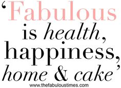 Health, Happiness, Home & Cake