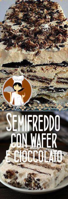 Semifreddo con wafer e cioccolato