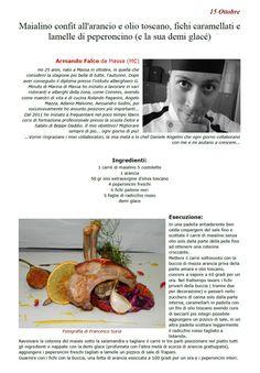 """La Ricetta di oggi 15 Ottobre dall'archivio di Ricette 3.0 di spaghettitaliani.com - Maialino confit all'arancio e olio Toscano, fichi caramellati e lamelle di peperoncino (e la sua demi glacé) ( Secondi - Maiale ) inserita da Armando Falco - La ricetta si trova anche nel Libro """"Una Ricetta al Giorno... ...leva il medico di torno"""" prodotto dall'Associazione Spaghettitaliani, per acquistarlo: http://www.spaghettitaliani.com/Ricette2013/PrenotaLibro.php"""
