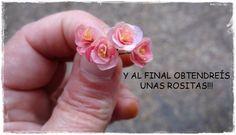 Rose Tutorial: Miniaturas en mi mundo: TUTORIAL ROSITAS
