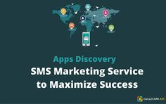 Apps Discovery: SMS Marketing Service to Maximize Success