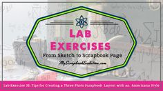 Lab Exercise 32 Tips for Creating a Three Photo Scrapbook Layout with an Americana Style