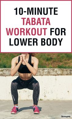 Get ready to burn some serious calories with this 10-Minute Tabata Workout for Lower Body!