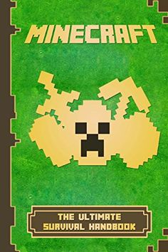 Minecraft: The Ultimate Survival Handbook: Spectacular All-in-One Minecraft Game Guide. An Unnoficial Minecraft Book (Minecraft Books) by William Herobrine http://www.amazon.com/dp/1519227582/ref=cm_sw_r_pi_dp_40xIwb0EQFA7Z