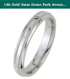 14k Gold 3mm Dome Park Avenue Wedding Band Ring Medium Weight - Size 13. This 14k Gold Park Avenue Double Milgrain Wedding Band is 3.00mm wide and approximately 1.5mm thick, and is rounded on the inside. The ring pictured has a Shiny finish. We offer a range of finishes including, Shiny, Satin, Brush, Matte and Hammered finishes. Our beautiful Park Avenue double milgrain wedding bands have a domed top and a unique double milgrain design on the surface of the ring. The bands are rounded on...