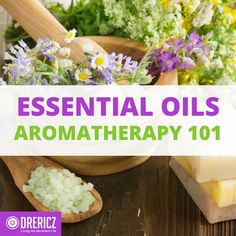 More people are using aromatherapy essential oils for culinary purposes, for health, & healing. Learn how to use essential oils safely and effectively.