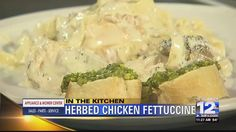 NewsWatch 12's Gio Insignares is 'In the Kitchen' with Sherry Henney from Sherry's Pasta for a look at a herbed chicken fettuccine.