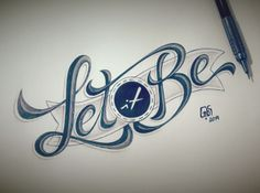 """""""Let It Be"""" Tattoo Design by Raphael Gibara"""