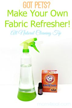 Make Your Own Fabric Refresher - All Natural Cleaning Tip (Tons of cleaning tips and tricks at mom4real.com)