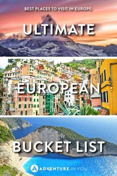 Europe Travel   Check out this list of the must visit places in Europe. This Ultimate European Bucket List is a MUST READ for those planning a trip.