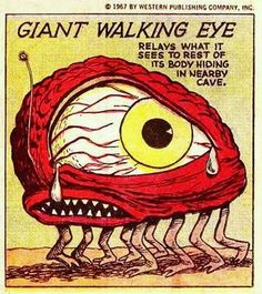 The Giant Walking Eye! Comic Books Art, Comic Art, Book Art, Old Comics, Vintage Comics, Monster Museum, Especie Animal, Comic Book Panels, Scary Monsters
