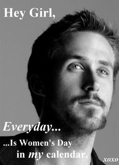 Hey Girl. . .Women's Day