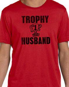 Trophy Husband Men's T-Shirt