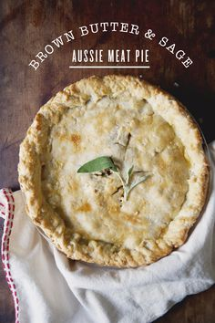 brown butter + sage meat pie
