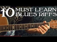 10 MUST LEARN BLUES RIFFS!! Guitar Lesson - YouTube
