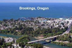 Brookings, Oregon - I lived here for five years. It's also where I met my husband.