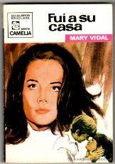 CAMELIA Nº 835 - EDI. BRUGUERA - JUNIO 1970 - por MARY VIDAL , PORTADA JORGE SAMPER