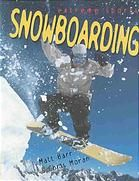 """Snowboarding"" -  	 Discusses the history of snowboarding, some of the sport's pioneers, techniques and styles, necessary equipment, popular resorts, dangers, and more."