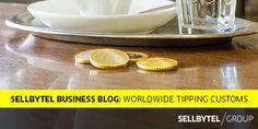 SELLBYTEL Business Blog: Worldwide Tipping Customs