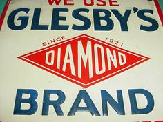 very old signs | VERY NICE *** 1950s Vintage GLESBY'S DIAMOND BRAND FEEDS Old Embossed ...