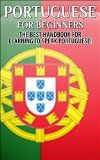Free Kindle Book -  [Reference][Free] Portuguese for Beginners:  The Best Handbook for Learning to Speak Portuguese (Portugal, Portuguese, Learn to speak Portuguese, Portuguese Language, Speak Portuguese, Learn Portuguese) Check more at http://www.free-kindle-books-4u.com/referencefree-portuguese-for-beginners-the-best-handbook-for-learning-to-speak-portuguese-portugal-portuguese-learn-to-speak-portuguese-portuguese-language-speak-portuguese-learn-portugues/